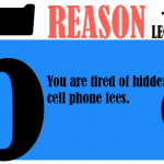 You are tired of hidden cell phone fees.