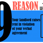 Your landlord raises rent in violation of your verbal agreement.