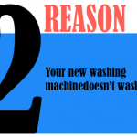 Your new washing machine doesn't wash.