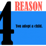 You adopt a child