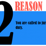 You are called to jury duty