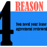 You need your lease agreement reviewed