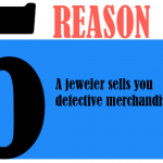 A Jeweler sells you defective merchandise
