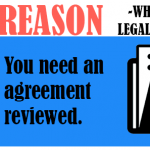 You need an agreement reviewed.