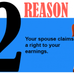 Your spouse claims a right to your earning