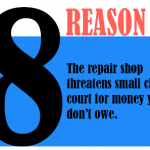 The repair shop threatens small claims court for money you don't owe.