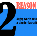 Angry words result in a slander lawsuit.