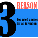 you need a patent for an invention.