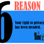 Your right to privacy has been invaded.