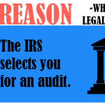 The IRS selects you for an audit.