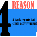 A bank reports bad credit activity unjustly.