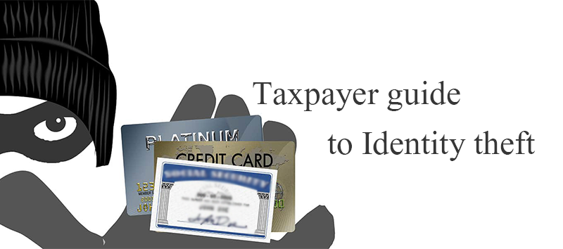 Taxpayer guide to Identity theft